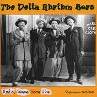 Delta Rhythm Boys : Radio, Give Me Some Jive : 00  1 CD :  : 55110