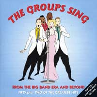 Various Artists : Groups Sing From the Big Band Era : 00  2 CDs :  : 393