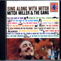 Mitch Miller and the Gang : Sing Along With Mitch : 00  1 CD :  : 886972379128    : 4A723791
