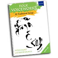 Peter Hunt and David Oliver : Folk Voiceworks - 30 Traditional Songs : Kids : Songbook & 2 CDs : Peter Hunt : 0193355736