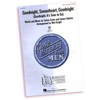 Close Harmony For Men : Goodnight, Sweetheart, Goodnight - 4 Charts and Parts CD : TTBB : Sheet Music & Parts CD : 884088240424 : 08748789