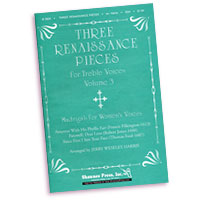 Jerry Weseley Harris (arranged by) : Renaissance Pieces for Women's Voices : SSA : Sheet Music :