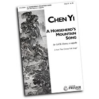 Chen Yi : Four Chinese Folk Songs : SATB : Sheet Music