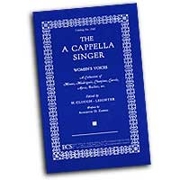 Clough-Leighter : The A Cappella Singer - Female Voice : SSAA : 01 Songbook : 1545