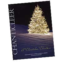Chanticleer : A Chanticleer Christmas : Mixed 5-8 Parts : 01 Songbook : Joseph Jennings : 08763221