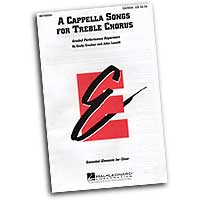 Emily Crocker / John Leavitt : A Cappella Songs For Treble Voices : Treble : Sheet Music : Emily Crocker : 073999346985 : 08740050