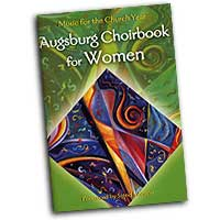 Various Arrangers : Augsburg Choirbook for Women : SSAA : 01 Songbook : 9780800620370
