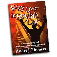 Andre J. Thomas : Way Over in Beulah Lan' : 01 Songbook :  : 9780893287238 : 30/2268H