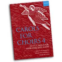 David Willcocks (editor) : Carols for Choirs Vol 4 : SSAA Upper : 01 Songbook : David Willcocks : 9780193535732