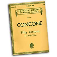 Giuseppe Concone : Fifty Lessons - High Voice : Solo : Vocal Warm Up Exercises :  : 073999594300 : 0793553563 : 50259430