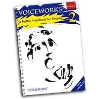 Peter Hunt : Voiceworks 2 - A Further Handbook for Singing : Kids : Songbook & 2 CDs : Peter Hunt : 0193435500
