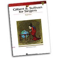 Richard Walters : Gilbert & Sullivan For Singers - Soprano Edition : Solo : Songbook & CD :  : 073999937626 : 0634059459 : 00740214