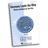 Close Harmony For Men : Harmony Leads the Way - 4 Charts and Parts CD : TTBB : Sheet Music & Parts CD : 884088138707 : 08746917