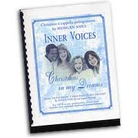 Morgan Ames : Christmas In My Dreams : Mixed 5-8 Parts : 01 Songbook :