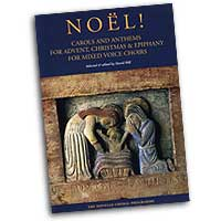 David Hill (Editor) : Noel! - Carols and Anthems for Advent, Christmas and Epiphany : SATB : 01 Songbook : 884088424688 : 0711984557 : 14023184