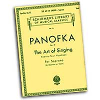 Heinrich Panofka : The Art of Singing - Twenty-Four Vocalises for Soprano : Solo : Vocal Warm Up Exercises :  : 073999345988 : 50252600