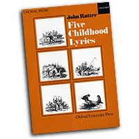 John Rutter : Five Childhood Lyrics : 01 Songbook : John Rutter : John Rutter : 9780193437166