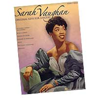 Sarah Vaughan : Original Keys For Singers : Solo : Songbook : 073999199420 : 0634067877 : 00306558