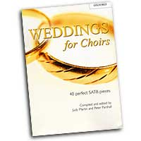 Judy Martin / Peter Parshal (Editors) : Weddings For Choir : SATB : 01 Songbook : 9780193532656 : 9780193532656