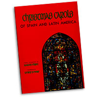 Walter Ehret : Christmas Carols of Spain and Latin America : 2 Parts Unison : 01 Songbook : 073999072969 : WB519