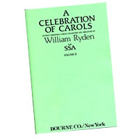 William Ryden : A Celebration of Carols for SSA - Vol 2 : SSA : 01 Songbook : 413808
