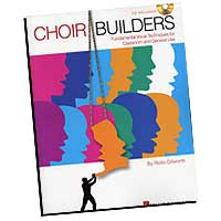 Rollo Dilworth : Choir Builders - Fundamental Vocal Techniques : 01 Book & 1 CD : Rollo Dilworth  :  : 073999709131 : 1423425235 : 09970913