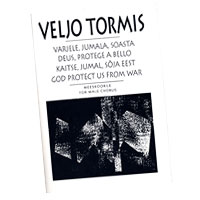 Veljo Tormis : God Protect Us From War : TTBB : 01 Songbook : Veljo Tormis : 073999637458 : 48016259