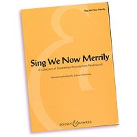 Thomas Ravenscroft - (Edited by) Edward Bolkovac : Sing We Now Merrily : Rounds : Songbook :  : 073999288377 : 142343045X : 48018895