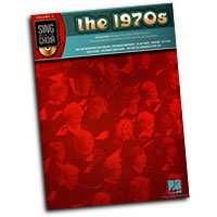 Sing With The Choir : The 1970's : Solo : Songbook & CD : 884088237714 : 142343742X : 00333006