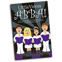 Barrie Carson Turner : Little Voices - Abba : 2-Part : 01 Songbook : 9781783056552 : 14043356