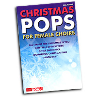 Various Arrangers : Christmas Pops for Female Choirs : SSA : 01 Songbook & 1 CD : 9781783052998 : 14042862