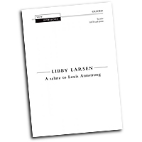 Libby Larsen : A Salute to Louis Armstrong : SATB : Songbook : 9780193862289 : 9780193862289