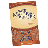 John Leavitt : The Madrigal Singer : SATB : 01 Songbook :  : 888680726584 : 1540019772 : 00260138