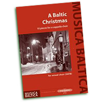 Various : A Baltic Christmas - 10 Pieces for a Cappella Choir : SATB : 01 Songbook : EP72517