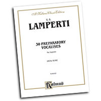 Giovanni Lamperti : 30 Preparatory Vocalises : Solo : Vocal Warm Up Exercises :  : 029156067330  : 00-K09163
