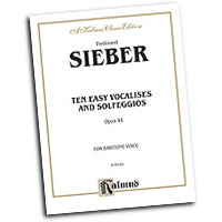 Ferdinand Sieber : Ten Easy Vocalises and Solfeggios : Solo : Vocal Warm Up Exercises :  : 654979994817  : 00-K09181