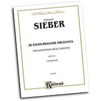 Ferdinand Sieber : 36 Eight-Measure Vocalises for Elementary Teaching : Solo : Vocal Warm Up Exercises :  : 029156085426  : 00-K09182