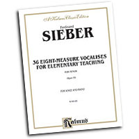 Ferdinand Sieber : 36 Eight-Measure Vocalises for Elementary Teaching : Vocal Warm Up Exercises :  : 029156688672  : 00-K09185