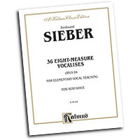 Ferdinand Sieber : 36 Eight-Measure Vocalises for Elementary Teaching : Solo : Vocal Warm Up Exercises :  : 029156116397  : 00-K09184