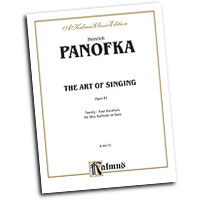 Heinrich Panofka : The Art of Singing; 24 Vocalises, Op. 81 : Solo : Vocal Warm Up Exercises :  : 029156169614  : 00-K09175