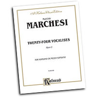 Mathilde Marchesi : Twenty-four Vocalises for Soprano or Mezzo-Soprano, Op. 2 : Solo : Vocal Warm Up Exercises :  : 029156018547  : 00-K09169