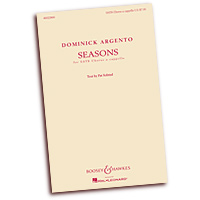 Dominick Argento : Seasons : SATB : 01 Songbook : 884088889203 : 1480333263 : 48022800
