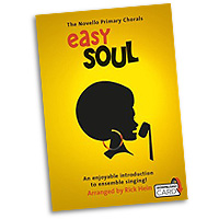 Rick Hein : Novello Primary Chorals - Easy Soul : 2-Part : Songbook & Audio Download : 9781783058594 : 14043642