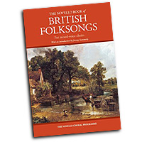 Various Composers : The Novello Book of British Folksongs : SATB : 01 Songbook : 888680086138 : 1783054166 : 14043692