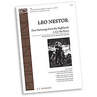 Leo Nestor : Four Part Songs From The Highlands : SATB : Sheet Music