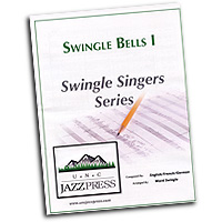 Ward Swingle : Swingle Bells Set 1 : Sheet Music