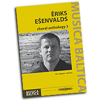 Eriks Esenvalds : Choral Antholgy for Upper Voices : SSAA divisi : 01 Songbook : EP72682