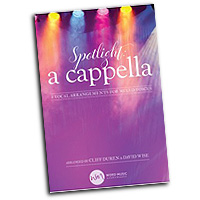 Cliff Duren and David Wise : Spotlight A Cappella : 01 Songbook :  : 080689579172