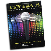Deke Sharon : A Cappella Warm-Ups : Songbook & Online Audio : 888680650247 : 1495077411 : 00199595