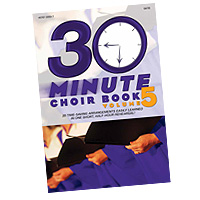 Camp Kirkland : 30-Minute Choir Book, Vol. 5 : SATB : 01 Songbook : 645757335373 : 645757335373